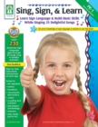 Sing, Sign, & Learn!, Grades PK - 1 - eBook
