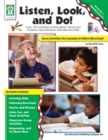 Listen, Look, and Do!, Grades PK - 1 : Over 120 Activities to Strengthen Visual and Auditory Discrimination and Memory Skills - eBook
