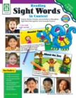 Reading Sight Words in Context, Grades 1 - 2 : Poems, Stories, Games, and Activities to Strengthen Sight Word Recognition and Increase Fluency - eBook