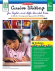 Cursive Writing for Right- & Left- Handed Kids, Ages 8 - 13 : An Effective Developmental Approach for All Children - eBook