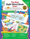 The Best Sight Word Book Ever!, Grades K - 3 : Learn 170 High-Frequency Words and Increase Fluency and Comprehension Skills - eBook