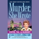 Coffee, Tea, or Murder? - eAudiobook