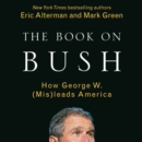 The Book on Bush - eAudiobook