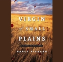 The Virgin of Small Plains - eAudiobook