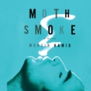 Moth Smoke - eAudiobook