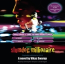 Slumdog Millionaire : Originally published as Q & A - eAudiobook