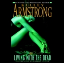 Living with the Dead - eAudiobook