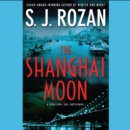 The Shanghai Moon - eAudiobook
