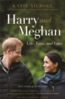 Harry and Meghan (Revised) : Life, Loss, and Love - Book