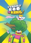 Johnny Boo Is King (Johnny Boo Book 9) - Book