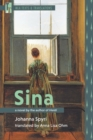 Sina : A Novel by the Author of Heidi - Book