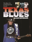 Texas Blues : The Rise of a Contemporary Sound - eBook