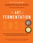 The Art of Fermentation : An In-Depth Exploration of Essential Concepts and Processes from around the World - eBook