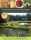 The Resilient Farm and Homestead : An Innovative Permaculture and Whole Systems Design Approach - Book