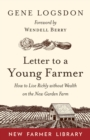 Letter to a Young Farmer : How to Live Richly without Wealth on the New Garden Farm - Book