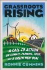 Grassroots Rising : A Call to Action on Climate, Farming,Food, and a Green New Deal - Book