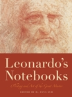 Leonardo's Notebooks : Writing and Art of the Great Master - eBook