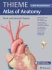 Neck and Internal Organs - Latin Nomencl. (THIEME Atlas of Anatomy) - eBook