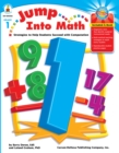 Jump Into Math, Grade 1 : Strategies to Help Students Succeed with Computation - eBook