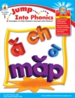 Jump Into Phonics, Grade 1 : Strategies to Help Students Succeed with Phonics - eBook
