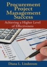 Procurement Project Management Success : Achieving a Higher Level of Effectiveness - Book
