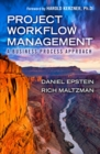 Project Workflow Management : A Business Process Approach - Book
