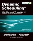 Dynamic Scheduling with Microsoft Project 2013 - Book