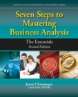 Seven Steps to Mastering Business Analysis : The Essentials - Book
