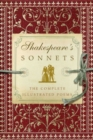 Shakespeare's Sonnets : The Complete Illustrated Edition - Book