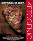 The Ketogenic Diet Cookbook - Book