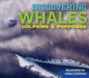 Discovering Whales, Dolphins and Porpoises - Book