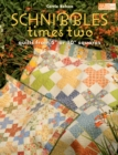 "Schnibbles Times Two : Quilts from 5"" or 10"" Squares - eBook"