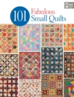 101 Fabulous Small Quilts - Book