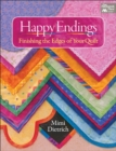 Happy Endings : Finishing the Edges of Your Quilts - eBook