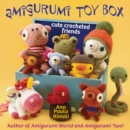 Amigurumi Toy Box : Cute Crocheted Friends - eBook