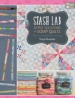 Stash Lab : Simple Solutions for Scrap Quilts - eBook