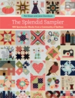 The Splendid Sampler : 100 Spectacular Blocks from a Community of Quilters - eBook