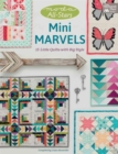 Moda All-Stars - Mini Marvels : 15 Little Quilts with Big Style - Book