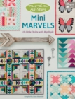 Moda All-Stars - Mini Marvels : 15 Little Quilts with Big Style - eBook
