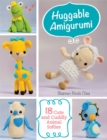 Huggable Amigurumi : 18 Cute and Cuddly Animal Softies - eBook