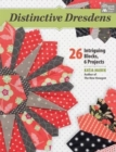 Distinctive Dresdens : 26 Intriguing Blocks, 6 Projects - Book