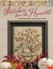 Stitches from the Harvest : Hand Embroidery Inspired by Autumn - Book