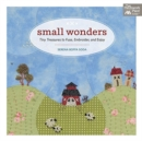 Small Wonders : Tiny Treasures to Fuse, Embroider, and Enjoy - Book