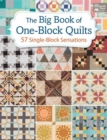 The Big Book of One-Block Quilts : 57 Single-Block Sensations - Book