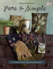 Pure and Simple : 17 Primitive Projects Inspired by the Seasons - Book