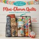 "Moda All-Stars - Mini-Charm Quilts : 18 Clever Projects for 2-1/2"" Squares - eBook"