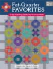 Fat-Quarter Favorites : 13 Eye-Catching Quilts You'll Love to Make - eBook