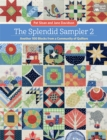 The Splendid Sampler 2 : Another 100 Blocks from a Community of Quilters - eBook