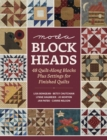 Moda Blockheads : 48 Quilt-Along Blocks Plus Settings for Finished Quilts - eBook