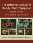 Reference Manual of Woody Plant Propagation - Book